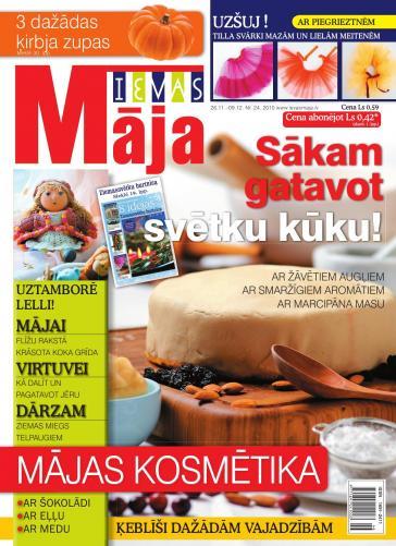 IEVAS MĀJA Nr. 24 2010
