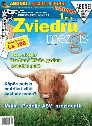 ZVIEDRU MEZGLS Nr. 1 2009