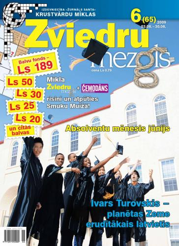 ZVIEDRU MEZGLS Nr. 6 2009
