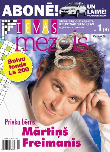 IEVAS MEZGLS Nr. 1 2008
