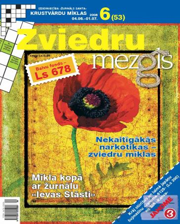 ZVIEDRU MEZGLS Nr. 6 2008