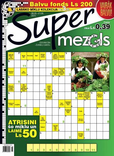 Supermezgls Nr. 3 2011