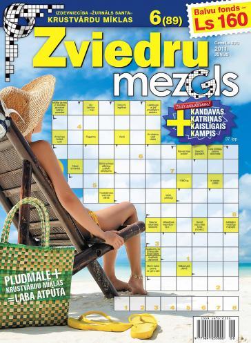 ZVIEDRU MEZGLS Nr. 6 2011