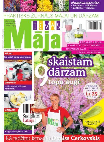 IEVAS MĀJA Nr. 19 2009