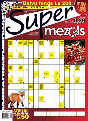 Supermezgls Nr. 8 2011