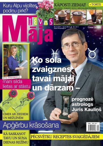 IEVAS MĀJA Nr. 26 2011