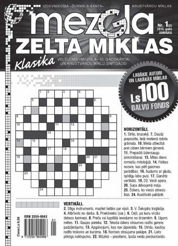 MEZGLA ZELTA MĪKLAS Nr. 1 2013