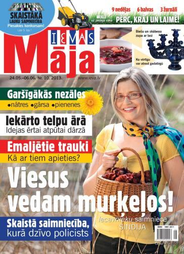 IEVAS MĀJA Nr. 10 2013