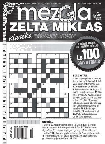 MEZGLA ZELTA MĪKLAS Nr. 6 2013