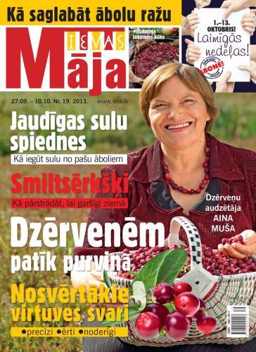 IEVAS MĀJA Nr. 19 2013