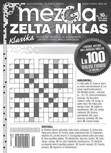 MEZGLA ZELTA MĪKLAS Nr. 10 2013