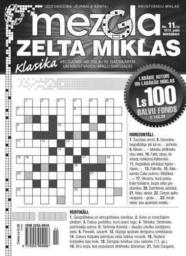 MEZGLA ZELTA MĪKLAS Nr. 11 2013