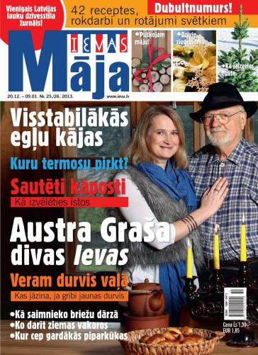 IEVAS MĀJA Nr. 25/26 2013