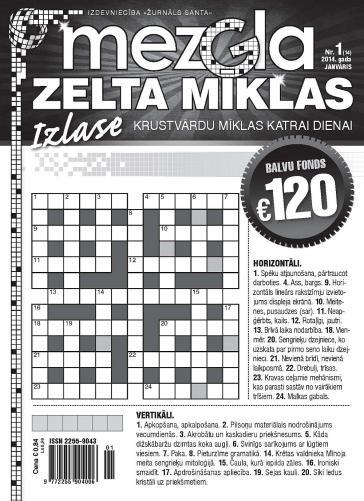 MEZGLA ZELTA MĪKLAS Nr. 1 2014