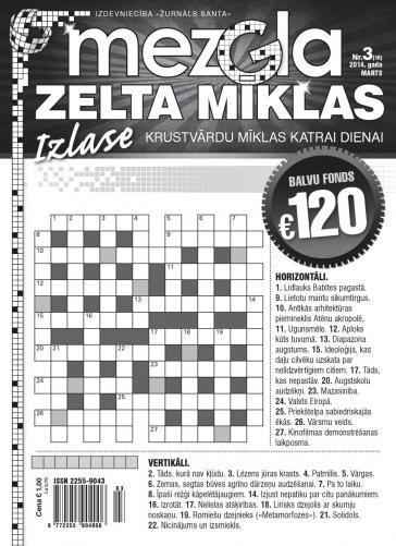 MEZGLA ZELTA MĪKLAS Nr. 3 2014