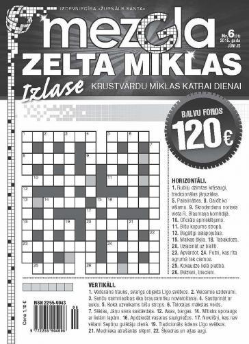 MEZGLA ZELTA MĪKLAS Nr. 6 2015