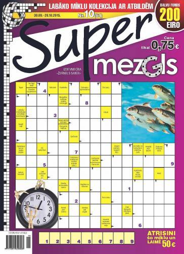 Supermezgls Nr. 10 2015