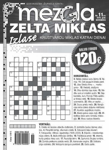 MEZGLA ZELTA MĪKLAS Nr. 11 2015