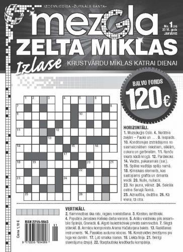 MEZGLA ZELTA MĪKLAS Nr. 1 2016