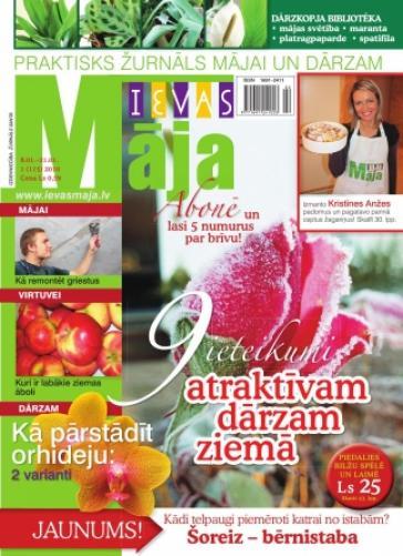 IEVAS MĀJA Nr. 1 2010