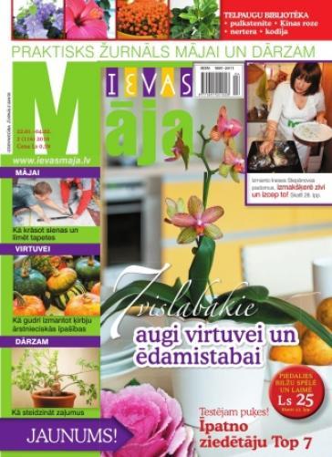 IEVAS MĀJA Nr. 2 2010