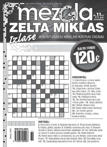MEZGLA ZELTA MĪKLAS Nr. 11 2016
