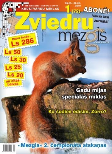 ZVIEDRU MEZGLS Nr. 1 2010