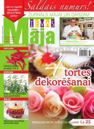 IEVAS MĀJA Nr. 3 2010