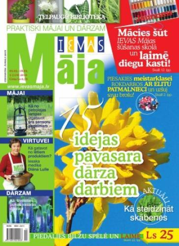 IEVAS MĀJA Nr. 5 2010