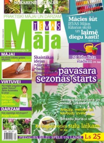 IEVAS MĀJA Nr. 6 2010