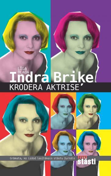 Indra Briķe. Krodera aktrise