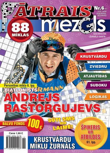 ĀTRAIS MEZGLS Nr. 6 2020