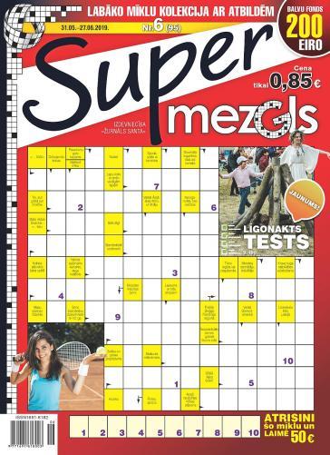 Supermezgls Nr. 6 2019