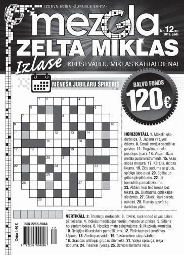 MEZGLA ZELTA MĪKLAS Nr. 12 2019