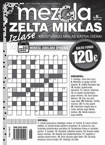 MEZGLA ZELTA MĪKLAS Nr. 6 2021